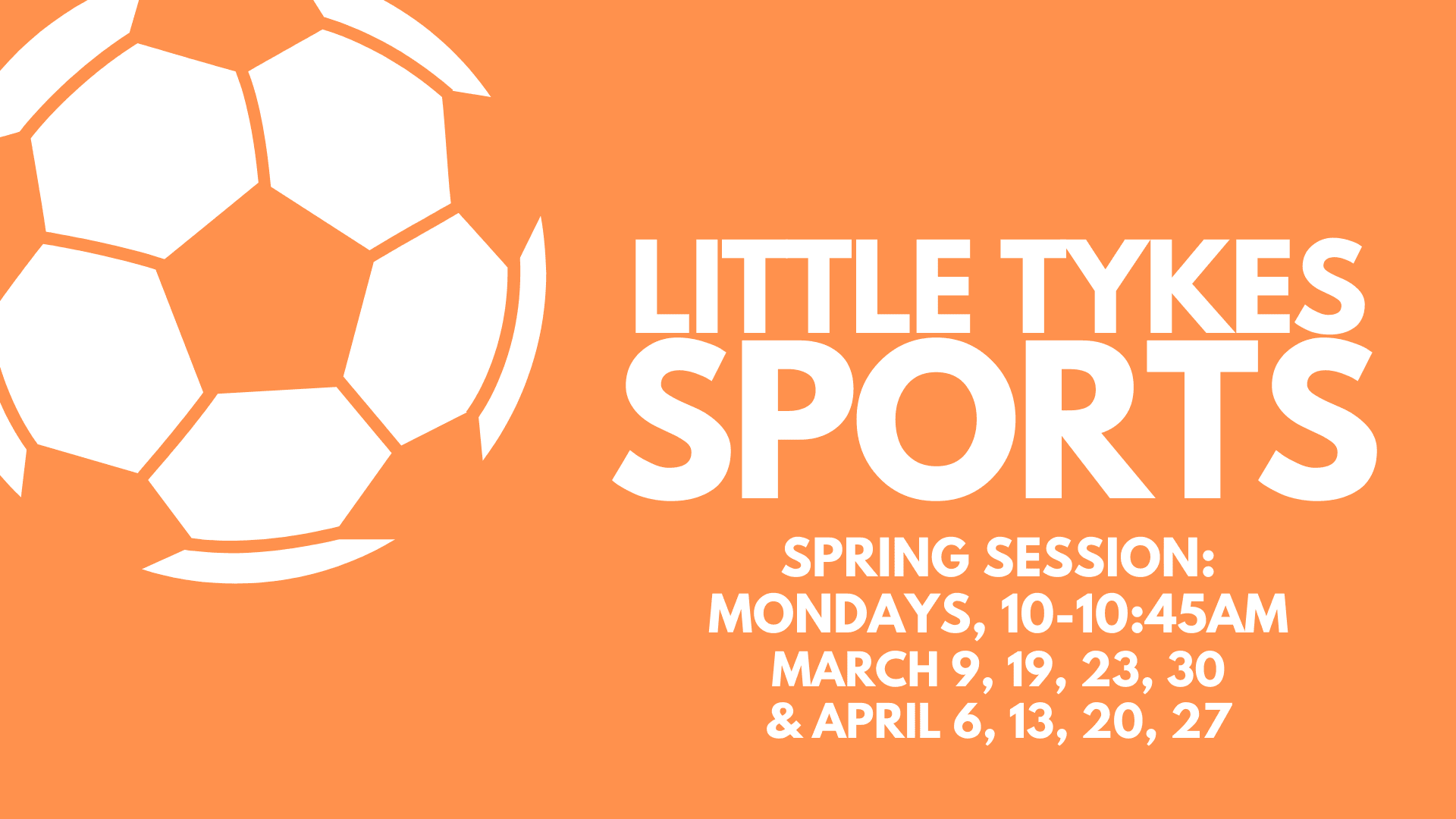 Little Tykes Sports Class Spring 2020