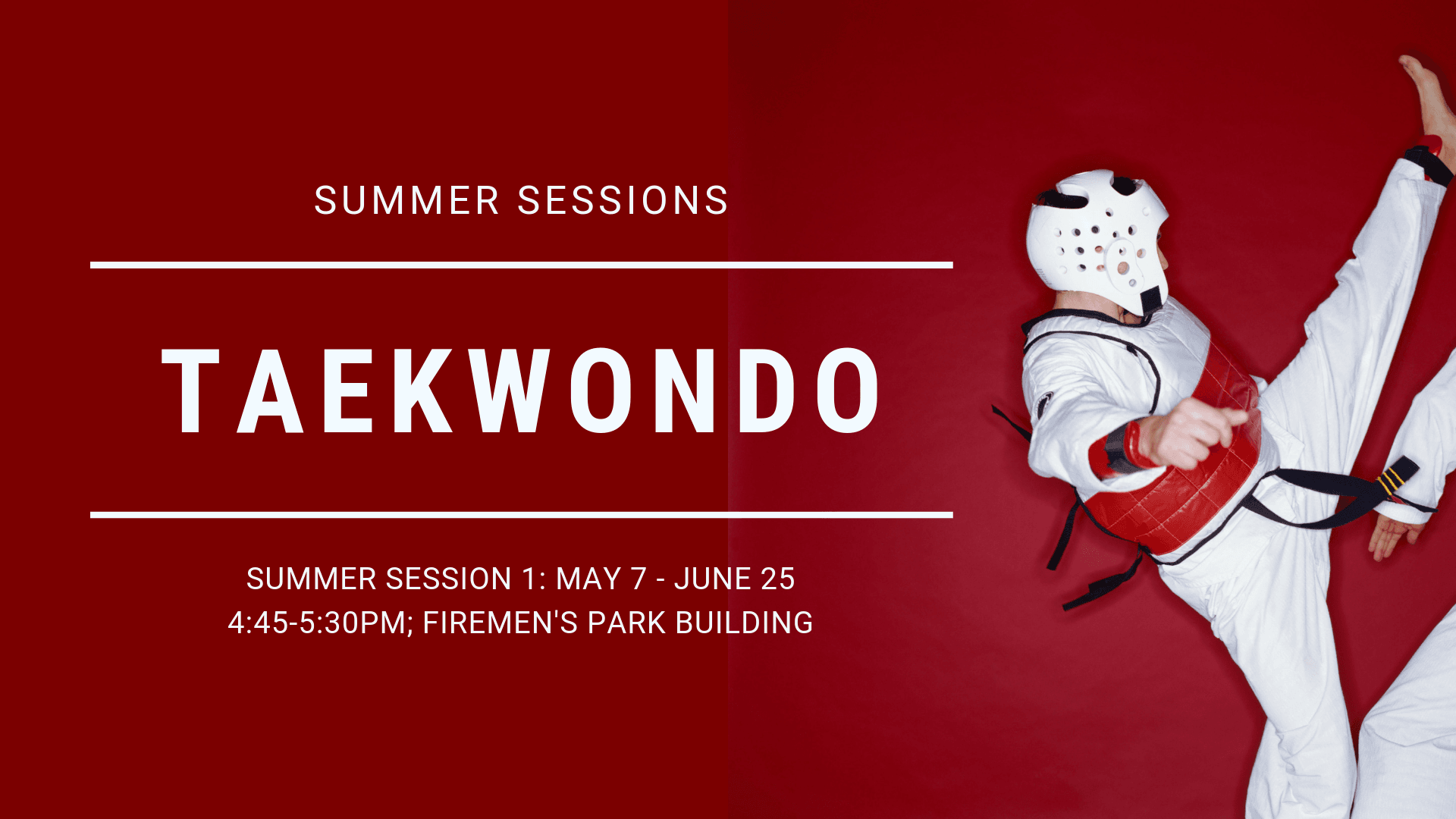 Taekwondo Summer 2019 Session 1