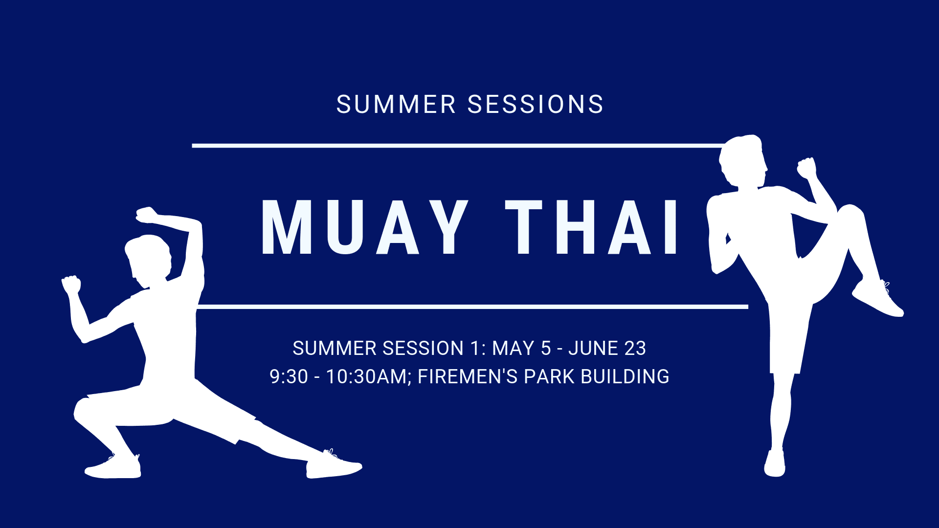 Muay Thai Summer 2019 Session 3