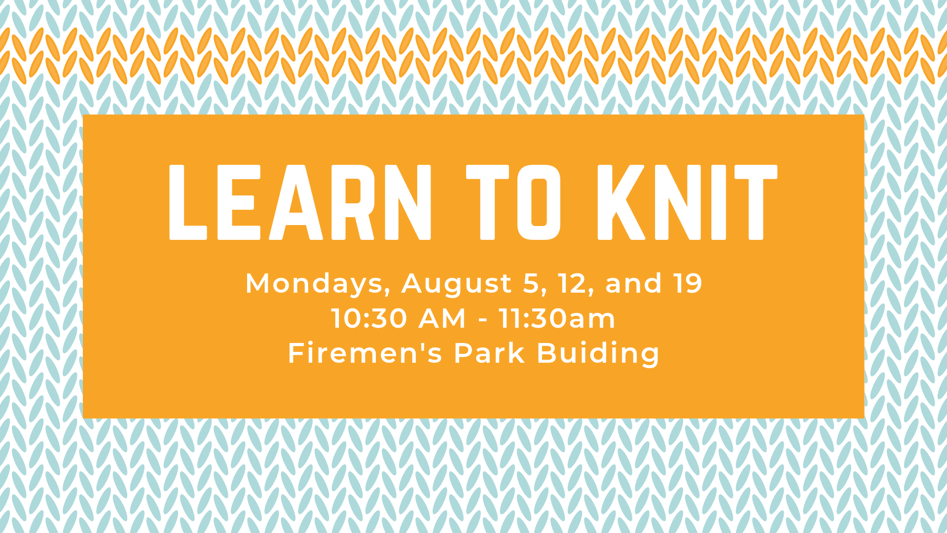 Learn to Knit August 2019